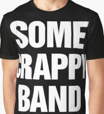 Some Crappy Band Graphic T-Shirt