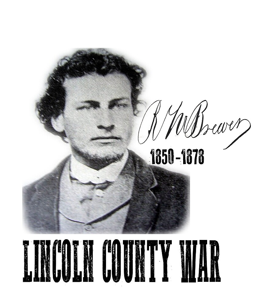 Richard Brewer Lincoln County War by NewMexicoTees