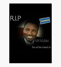 RIP Mr. Mufasi Photographic Print