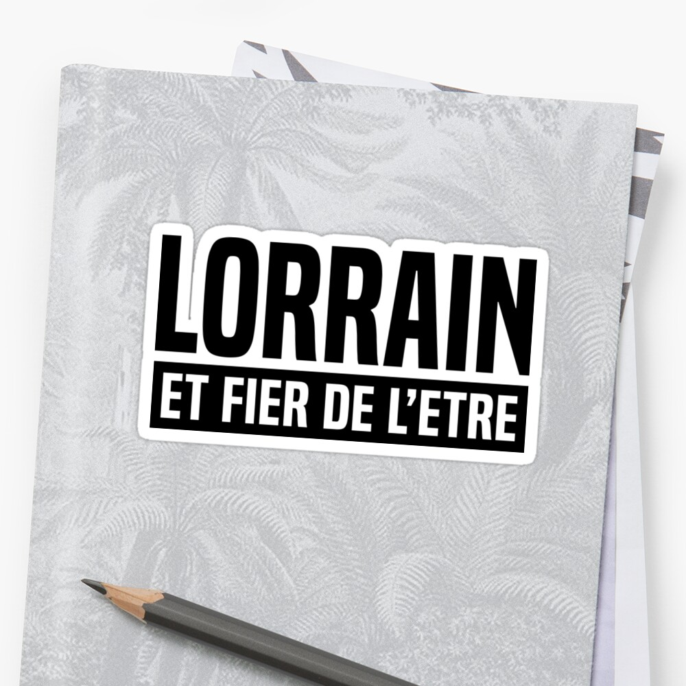 Lorrain and proud to be by fourretout