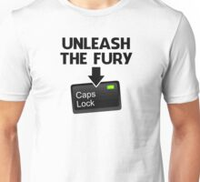 Unleash the Fury Caps Lock Unisex T-Shirt