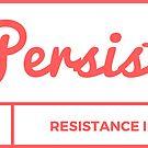 PERSIST by JPDesignWorks