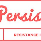 PERSIST by Jessica Passaro