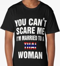 Married To a Thai woman quote and More  Long T-Shirt