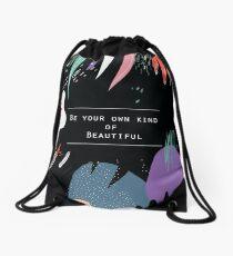 Be your own kind of BEAUTIFUL (black splash) Drawstring Bag