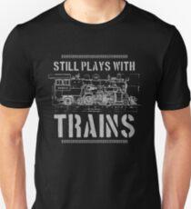 Still Plays With Trains Model Railroad Locomotive Slim Fit T-Shirt