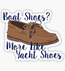 Boat Shoes? Sticker