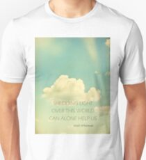 Shed Light On This World Unisex T-Shirt