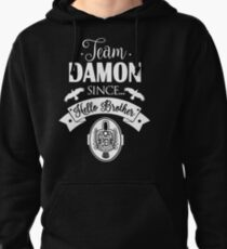 Team Damon Since Hello Brother. Pullover Hoodie