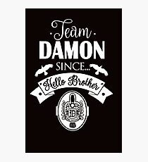 Team Damon Since Hello Brother. Damon Salvatore. TVD. Photographic Print