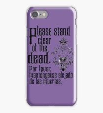 Please stand clear of the dead iPhone Case/Skin