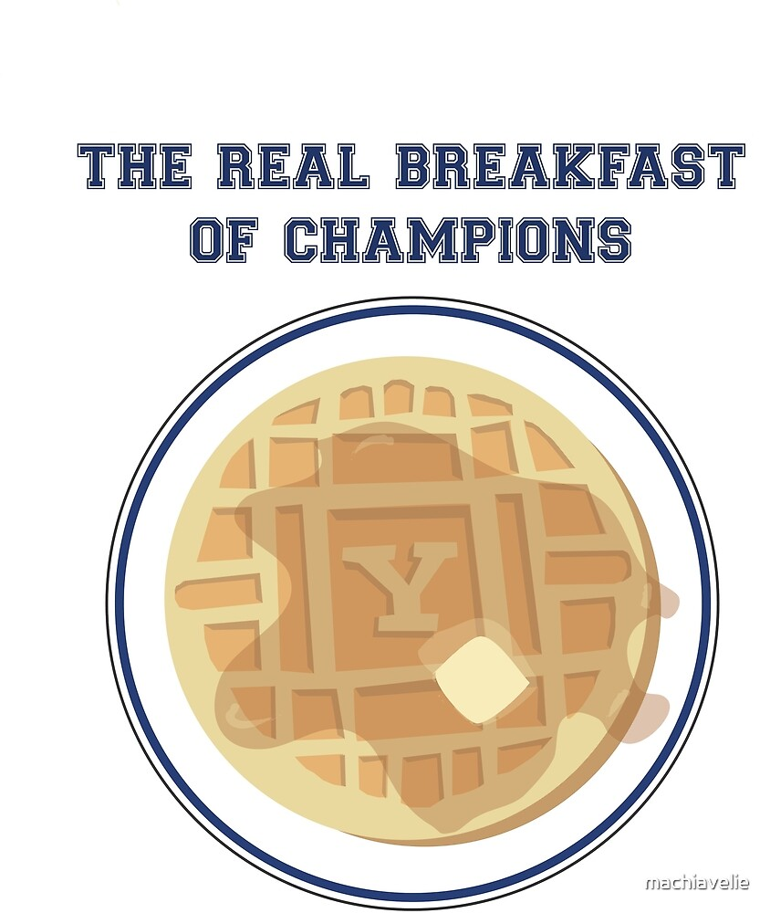 Yale Breakfast of Champions - Classic by machiavelie