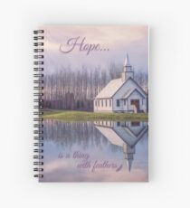 Hope Is A Thing With Feathers Spiral Notebook