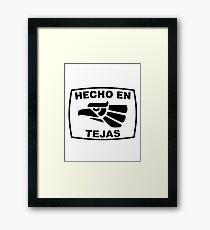 Hecho en Tejas Framed Print