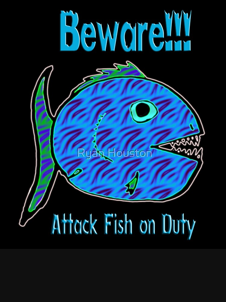 Beware!!!  Attack Fish on Duty by photoforyou