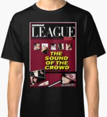 Human League The sound of the crowd  Classic T-Shirt
