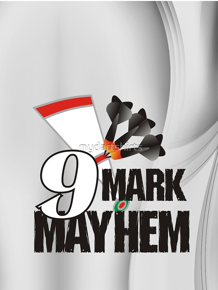 9 Mark Mayhem Darts Team by mydartshirts