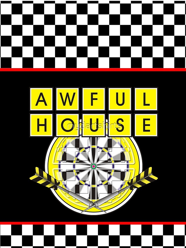 Awful House Darts Team by mydartshirts