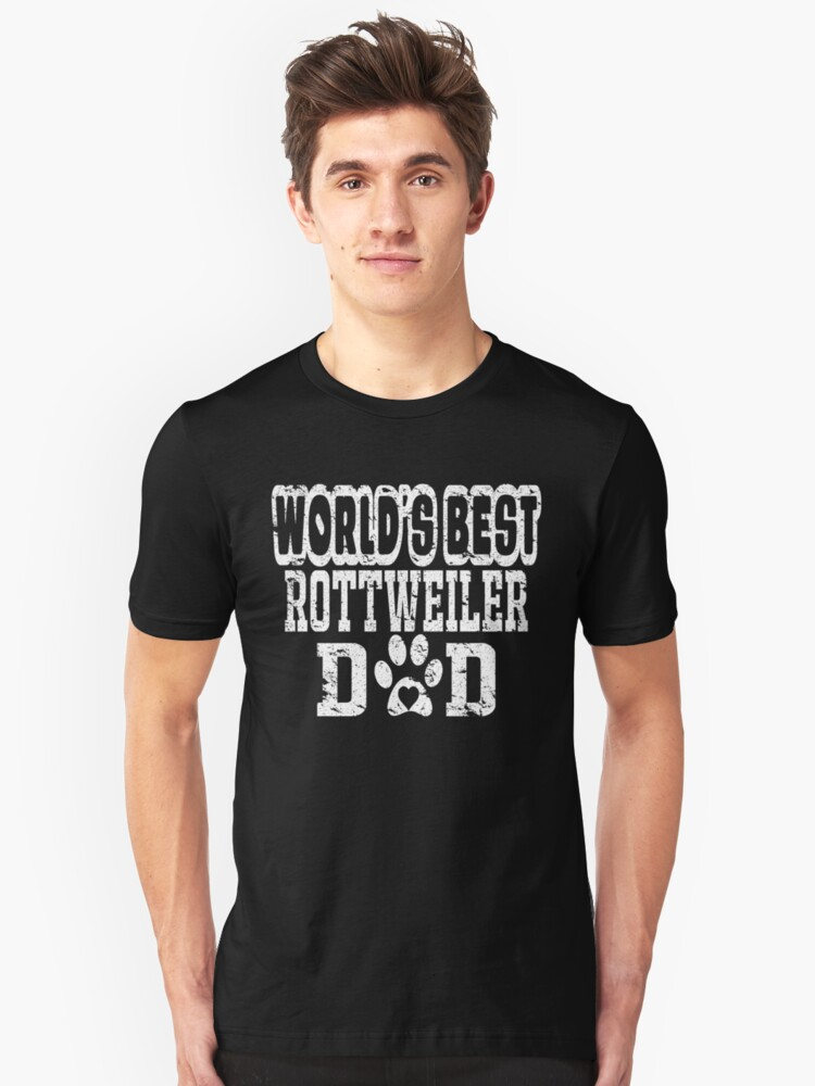 World's Best Rottweiler Dad Dog Lover Distressed Unisex T-Shirt Front
