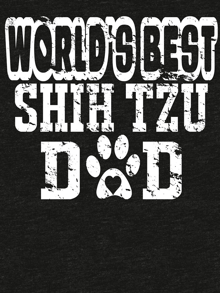 World's Best Shih Tzu Dad Dog Lover Distressed T-Shirt by matt76c