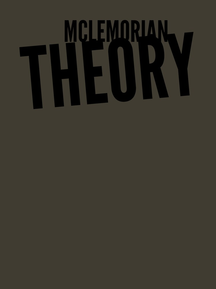 Mclemorian Theory-Crooked and Classy  by tees4gees