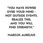 MARCUS AURELIUS Stoic Philosophy Quote  - You have power over your mind by IdeasForArtists