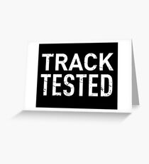 Track Tested Greeting Card