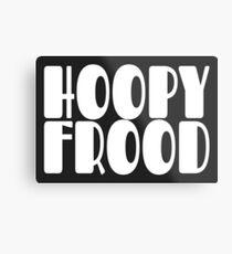 Hoopy Frood Metal Print