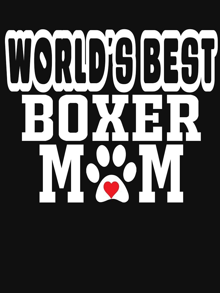 World's Best Boxer Mom Dog Lover by matt76c