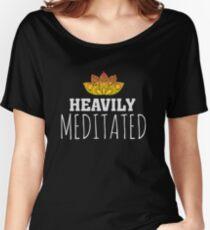 Heavily Meditated - Yoga Zen Lotus Flower Women's Relaxed Fit T-Shirt