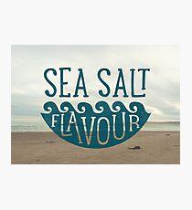 SEA SALT FLAVOUR Photographic Print
