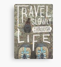 Travel Slowly Canvas Print