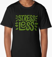 Stress Less Long T-Shirt