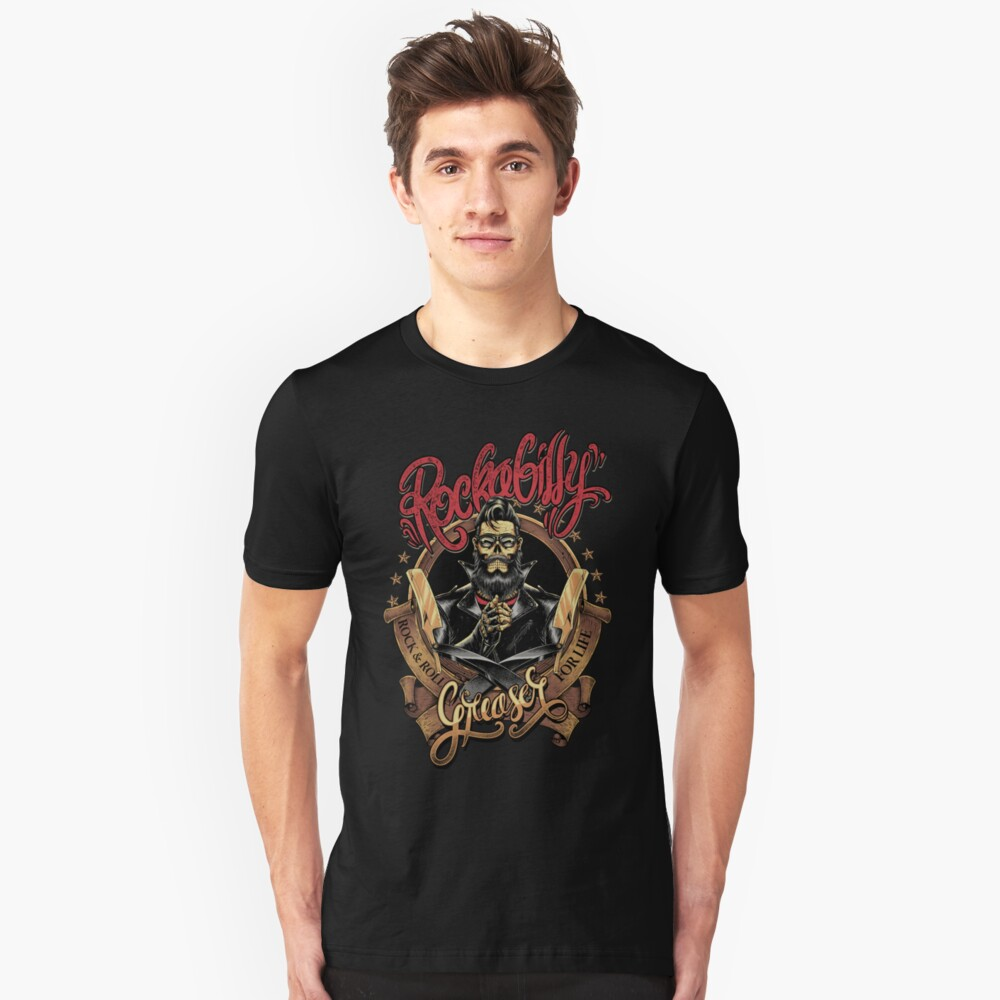 Rockabilly Greaser Unisex T-Shirt Front