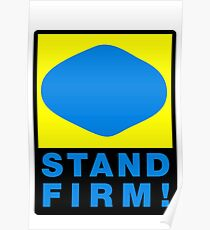 Stand Firm! Poster