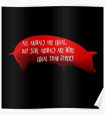 Animal Farm : Pig Quote George Orwell Design Poster