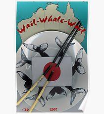 Wail Whale Wail Poster