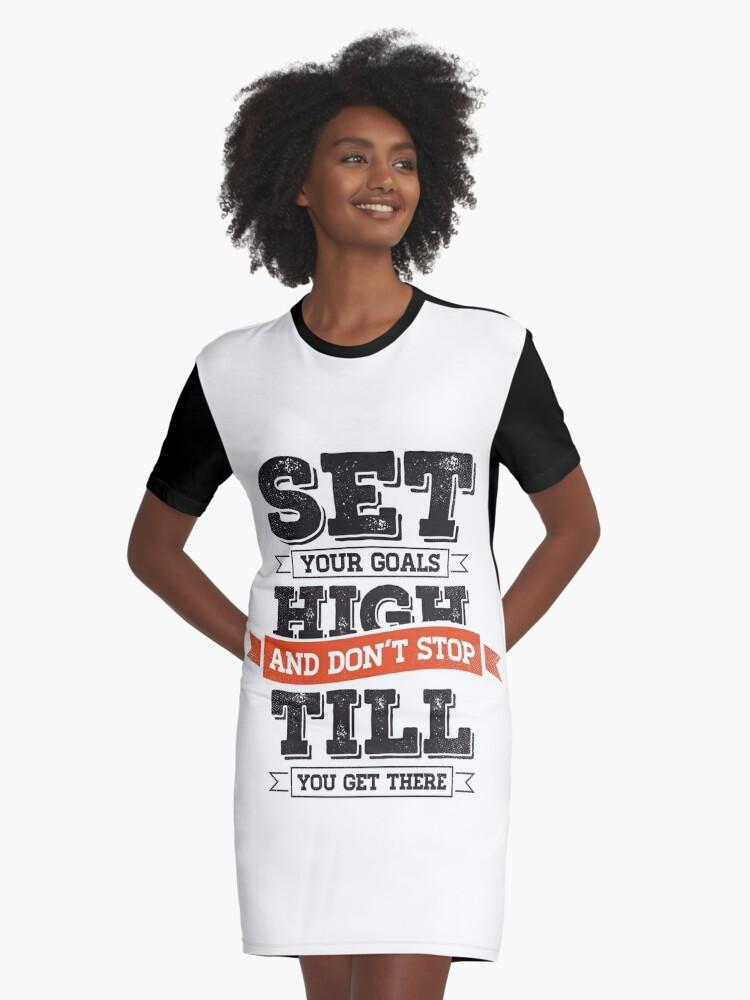 Set Your Goals High Graphic T-Shirt Dress Front