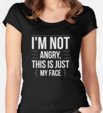I'm Not Angry - This is Just My Face - Funny Humor  Women's Fitted Scoop T-Shirt