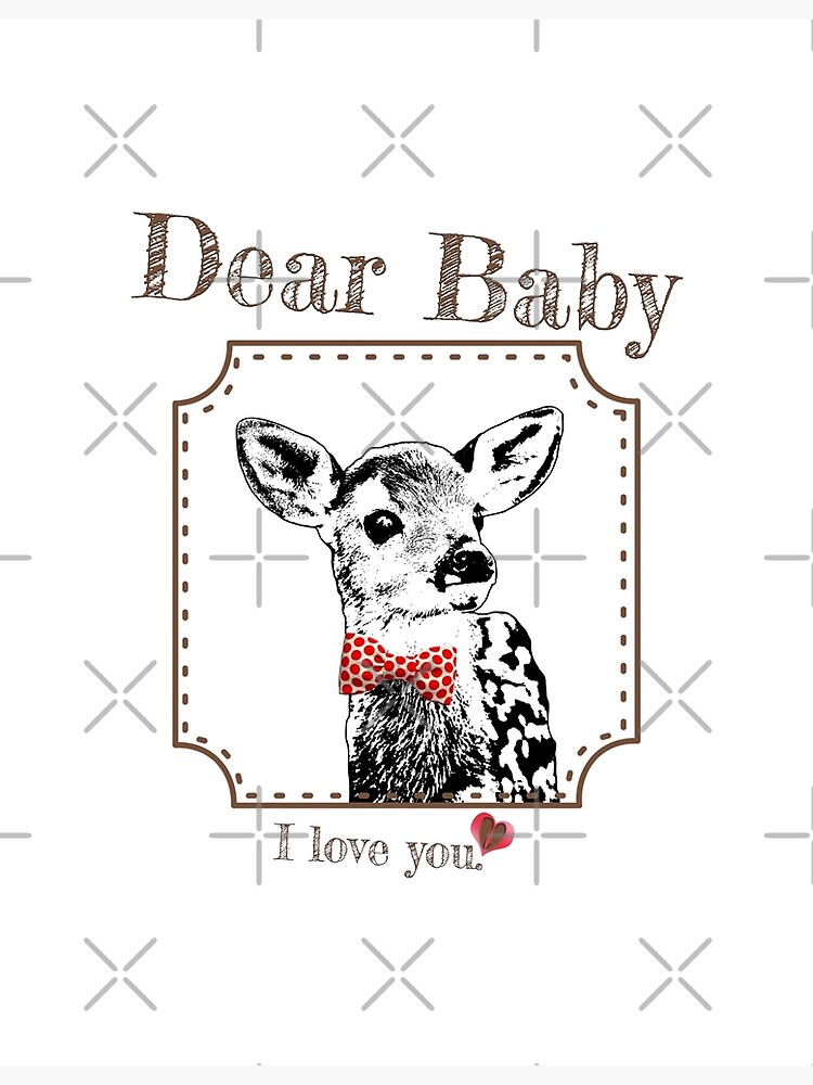 Deer Baby Son - I love my dear family by LittleMissTyne