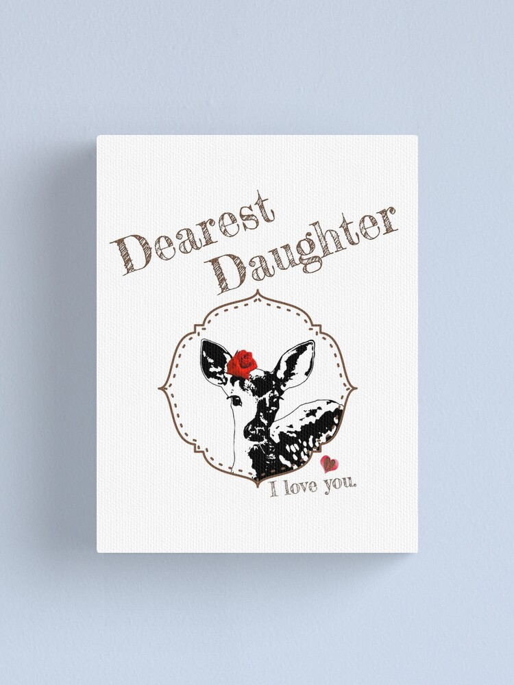 Alternate view of Deer Younger Daughter - I love my dear family Canvas Print