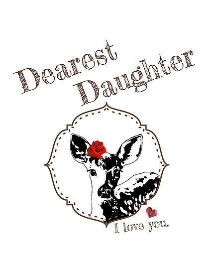Deer Younger Daughter - I love my dear family by LittleMissTyne