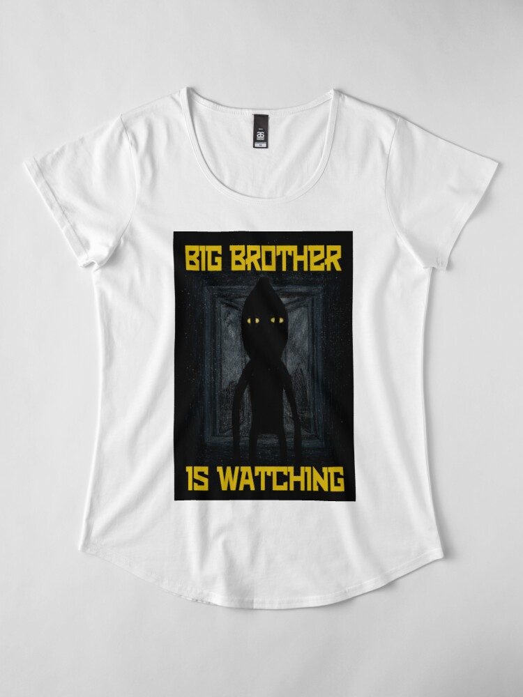 "Alternate view of ""Big Brother"" Premium Scoop T-Shirt"