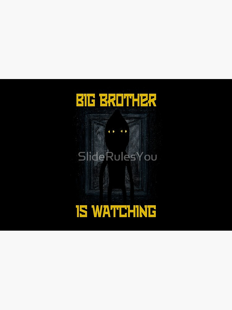 """""""Big Brother"""" by SlideRulesYou"""