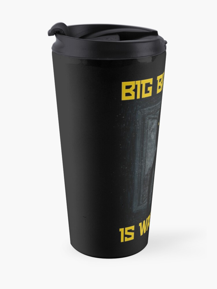"Alternate view of ""Big Brother"" Travel Mug"