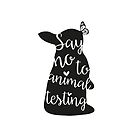 Say no to animal testing by Marjolein Schattevoet