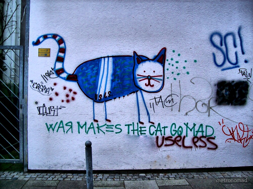 War Makes The Cat Go Mad by metronomad