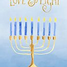 Love and Light - Happy Hanukkah! by Anita Pollak