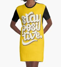 Stay Positive - Hand Lettering Retro Type Design Graphic T-Shirt Dress