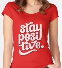 Stay Positive - Hand Lettering Retro Type Design Women's Fitted Scoop T-Shirt